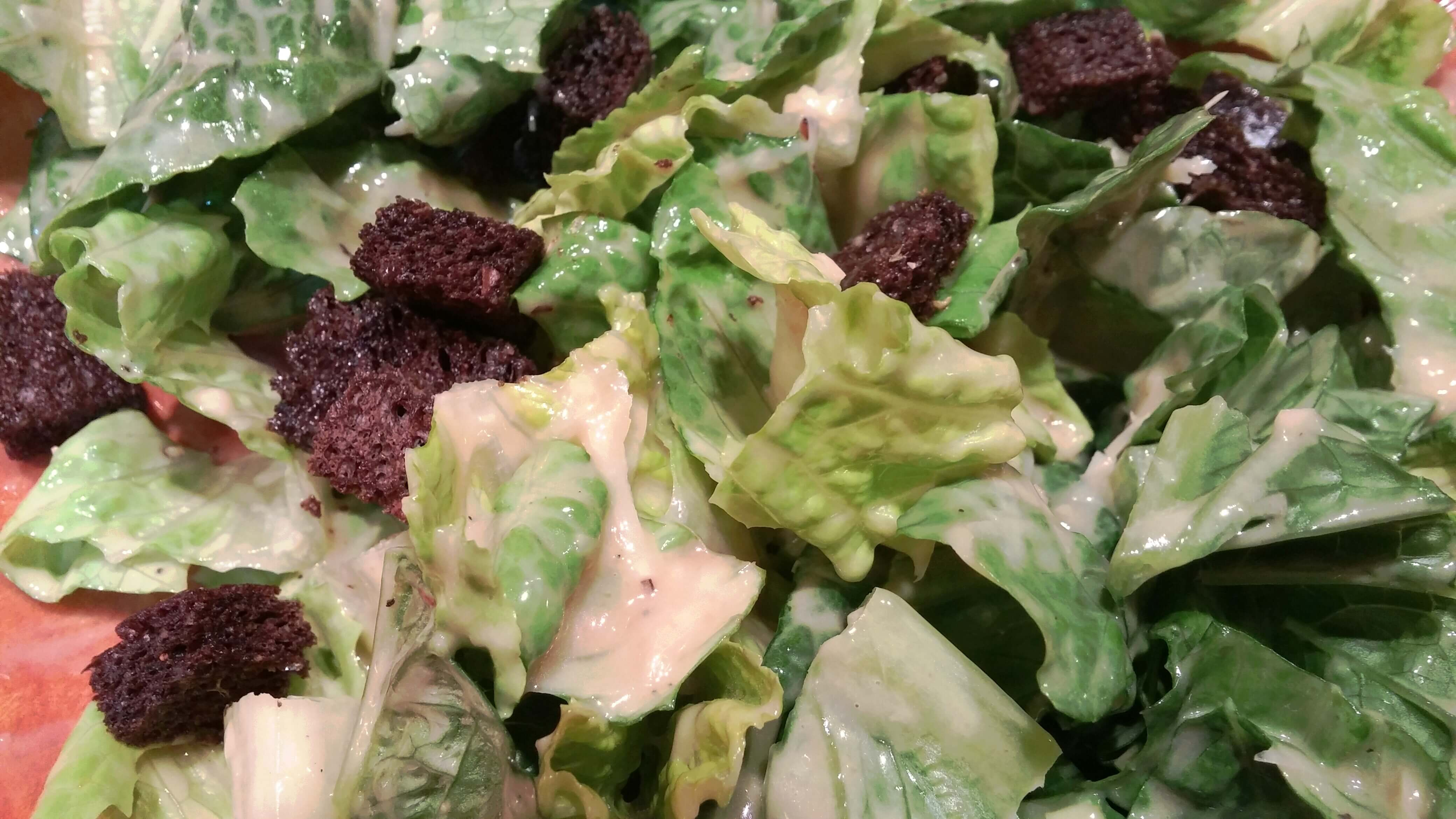 ... Caesar salad. I believe the same is true for almost anyone under the